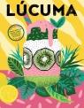 Lucuma Magazine issue 12 £6